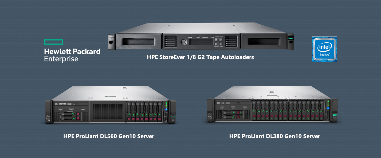 HPE ProLiant DL380 Gen10 Server, HPE ProLiant DL560 Gen10 Server, HPE StoreEver 1/8 G2 Tape Autoloaders